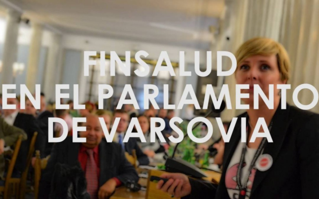La labor de Finsalud llega al Parlamento de Varsovia